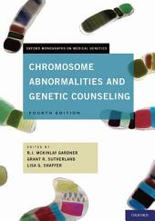Chromosome Abnormalities and Genetic Counseling: Edition 4