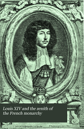 Louis XIV and the Zenith of the French Monarchy
