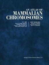 An Atlas of Mammalian Chromosomes: Volume 4