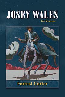 Josey Wales Book