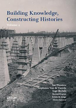 Building Knowledge  Constructing Histories  volume 2 PDF