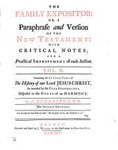 The family expositor: or, A paraphrase and version of the New Testament, [ed. by J. Orton].