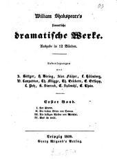 William Shakspeare's sämtliche dramatische Werke: Band 1