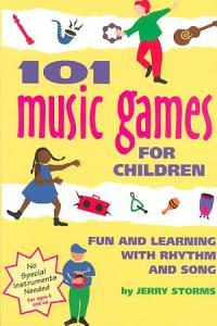 101 Music Games for Children PDF