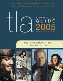TLA Video & DVD Guide 2005