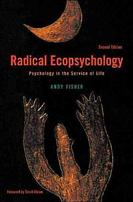 Radical Ecopsychology  Second Edition