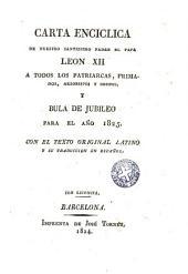 Carta encíclica de nuestro santissimo padre el papa ...: a todos los patriarcas, primados, arzobispos y obispos y bula de Jubileo para el año 1925 con el texto original latino y su traducción en español