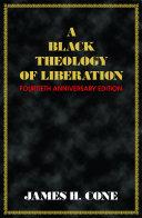 A Black Theology of Liberation