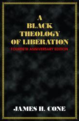 A Black Theology Of Liberation Book PDF