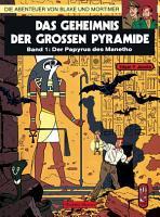 Blake   Mortimer 1  Das Geheimnis der gro  en Pyramide PDF