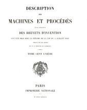 Description des machines et procédés pour lesquels des brevets d'invention ont été pris sous le régime de la loi du 5 juillet 1844: Volume101