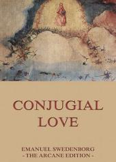 Conjugial Love (Annotated Edition)