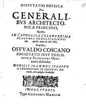 Disputatio Physica De Generalibvs Architectonicae Principiis