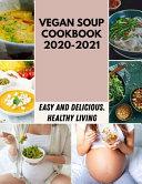 Vegan Soup Cookbook 2020-2021