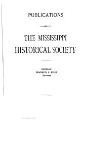 Publications of the Mississippi Historical Society: Volume 8