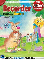 Recorder Lessons for Kids - Book 1