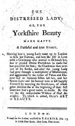 The Distressed Lady: Or, the Yorkshire Beauty Made Happy