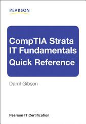 CompTIA Strata IT Fundamentals Quick Reference