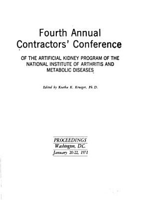 Annual Contractors' Conference of the Artificial Kidney Program of the National Institute of Arthritis and Metabolic Diseases
