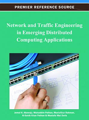 Network and Traffic Engineering in Emerging Distributed Computing Applications