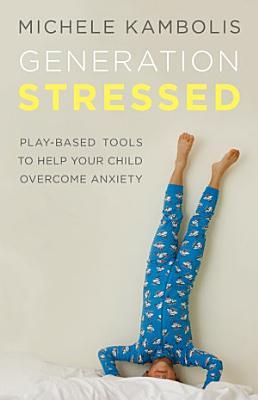 Generation Stressed