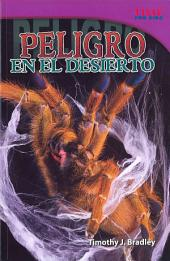 Peligro En El Desierto (Danger in the Desert): Challenging