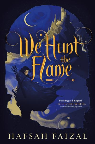 Download We Hunt the Flame Book