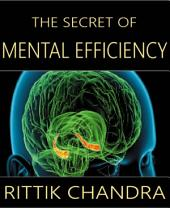 The Secret of Mental Efficiency