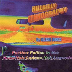 Hillbilly Ethnography Further Follies In The Hoonyuh Cadoonyuh Legends Book PDF