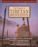 The Practice of Tibetan Meditation