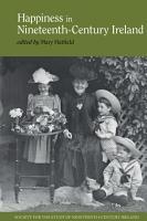 Happiness in Nineteenth Century Ireland PDF