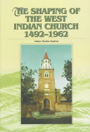 The Shaping of the West Indian Church  1492 1962 PDF