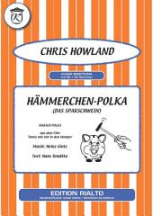 Hämmerchen-Polka: Das Sparschwein