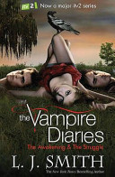 The Vampire Diaries The Awakening And The Struggle