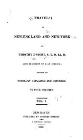 Travels in New-England and New-York: Volume 1
