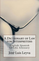 A Dictionary of Law for Interpreters