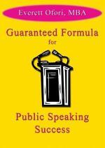 Guaranteed Formula for Public Speaking Success