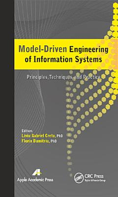 Model Driven Engineering of Information Systems