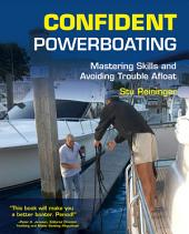 Confident Powerboating: Mastering Skills and Avoiding Troubles Afloat