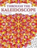 Through the Kaleidoscope Colouring Book