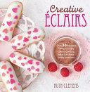 Fresh Bakes... Eclairs