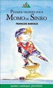 Momo de Sinro 02 - Premier trophée pour Momo de Sinro