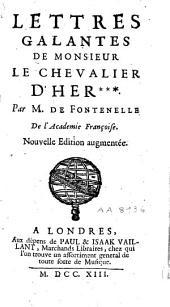 Lettres galantes de Monsieur le Chevalier d'Her***