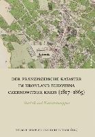 Der Franziszeische Kataster im Kronland Bukowina Czernowitzer Kreis  1817 1865  PDF