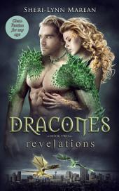 Dracones Revelations: Dragon Shifter, Teen/Young Adult Romance for Any Age.