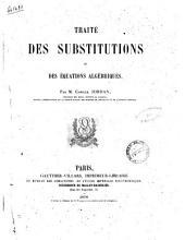 Traite des substitutions et des equations algebriques par m. Camille Jordan