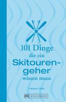 101 Dinge  die ein Skitourengeher wissen muss PDF
