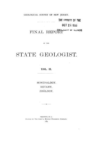 Final Report of the State Geologist  Mineralogy  botany  zoology PDF