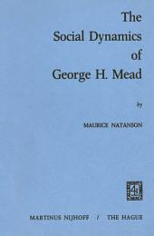 The Social Dynamics of George H. Mead