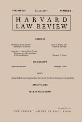 Harvard Law Review: Volume 126, Number 2 - December 2012